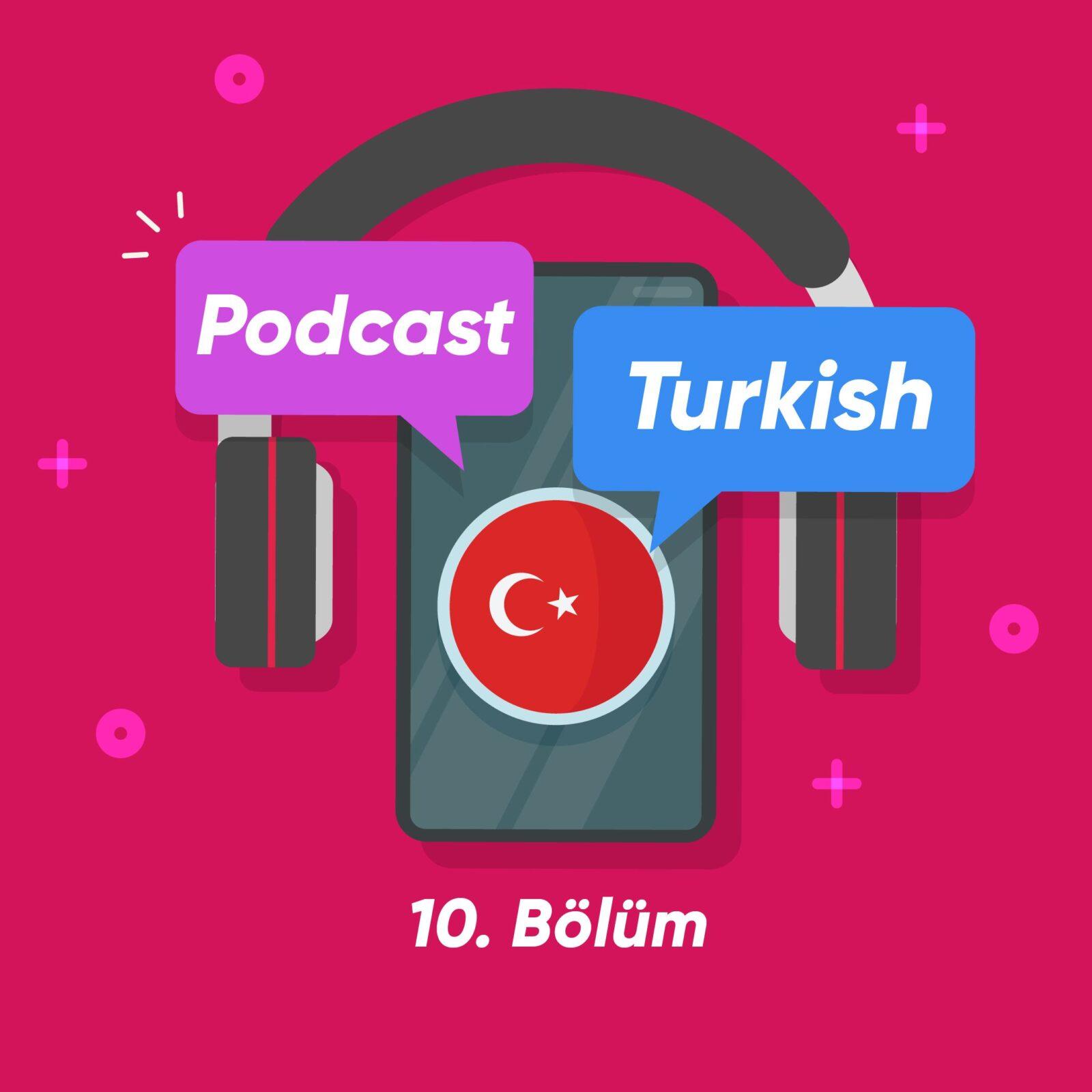پادکست ترکی استانبولی شماره 10