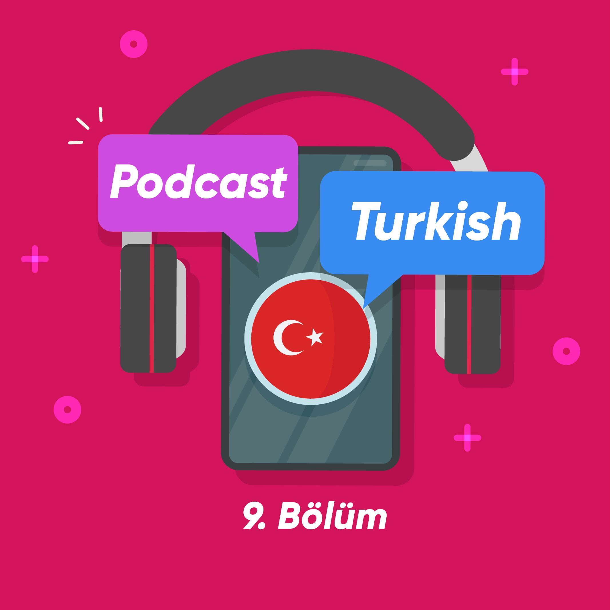 پادکست ترکی استانبولی شماره 9