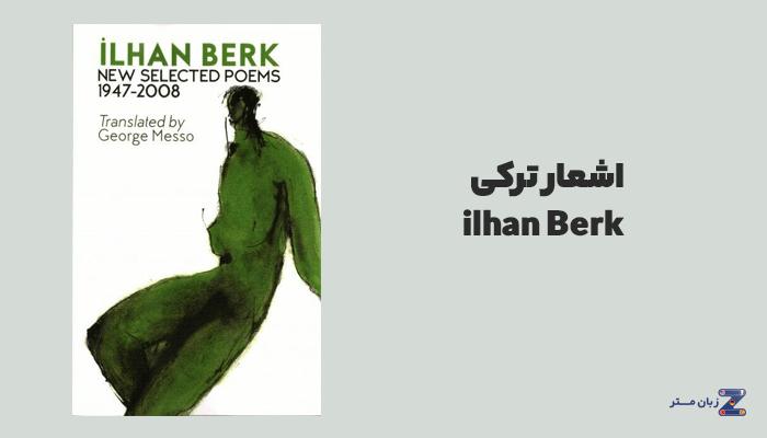 اشعار ترکی İlhan Berk